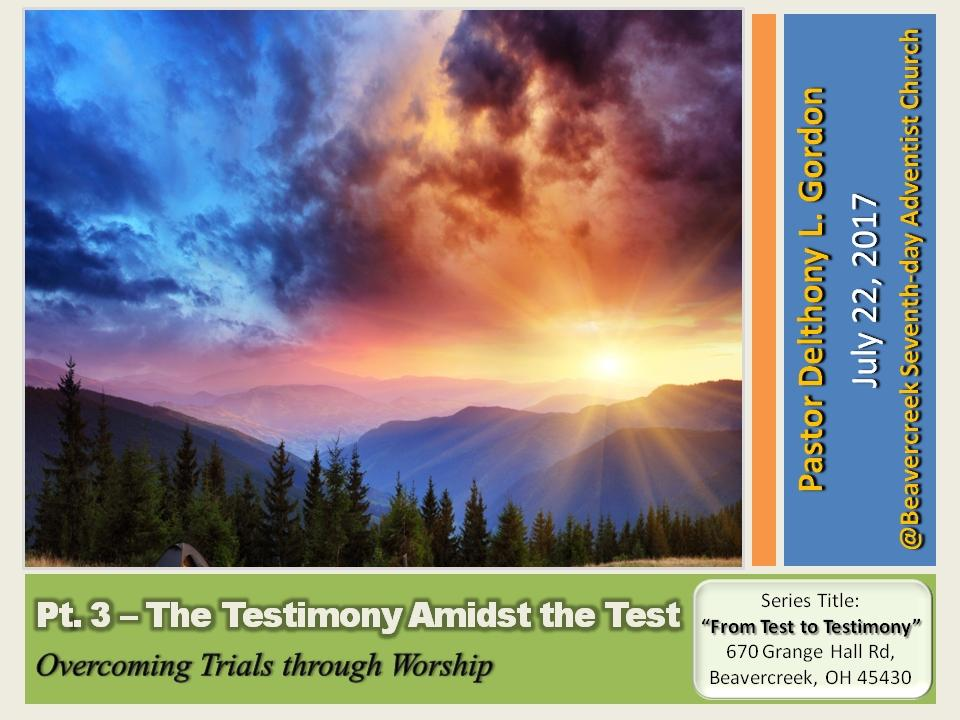 The Testimony Amidst the Test Part 3