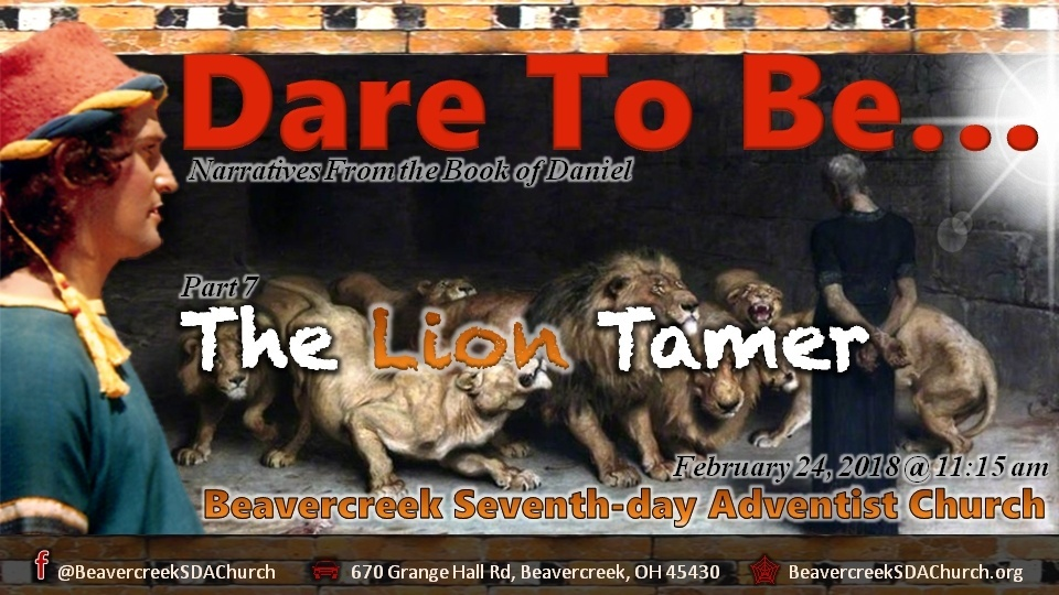 Dare to Be, Part 7 – The Lion Tamer