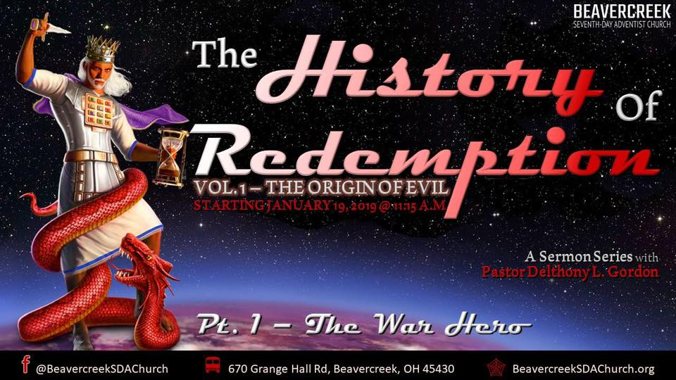 The History of Redemption – Vol. 1 The Origin of Evil. Part 1: The War Hero