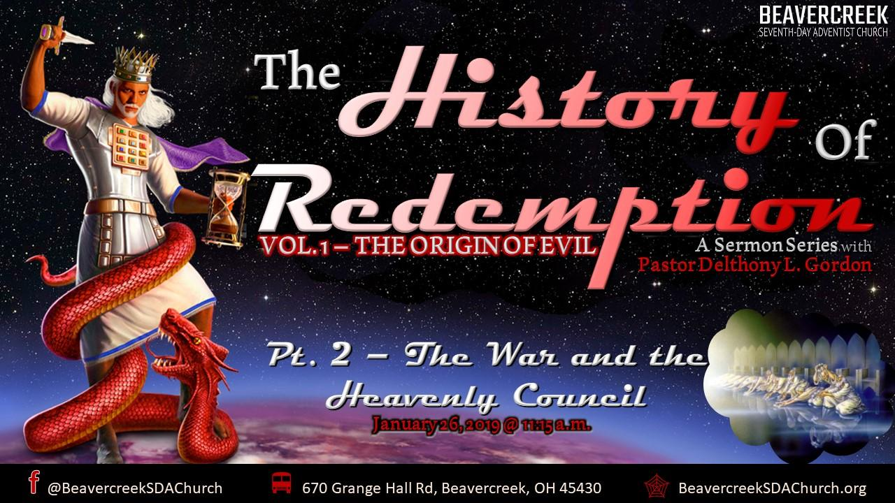 The History of Redemption – Vol. 1 The Origin of Evil. Part 2: The War and the Heavenly Counsel