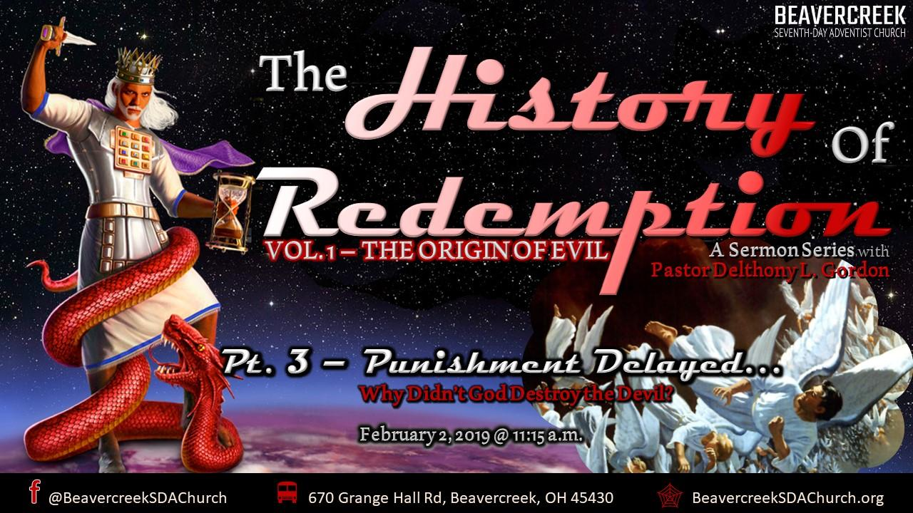 The History of Redemption – Vol. 1 The Origin of Evil. Part 3: Punishment Delayed