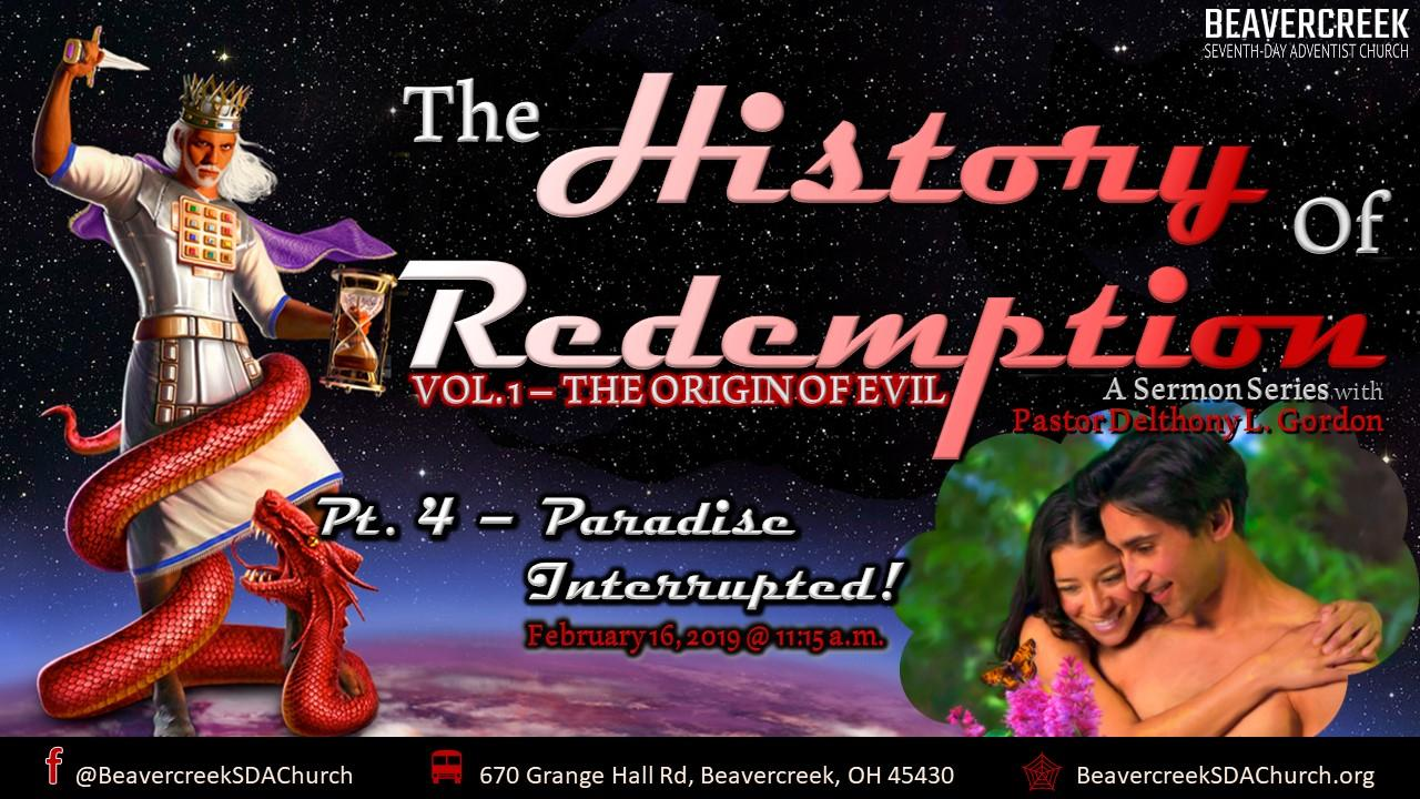 The History of Redemption – Vol. 1 The Origin of Evil. Part 4: Paradise Interrupted
