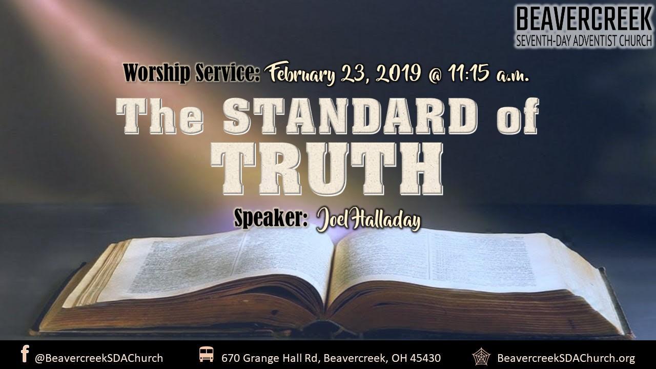 The Standard of Truth – Elder Joel Halladay