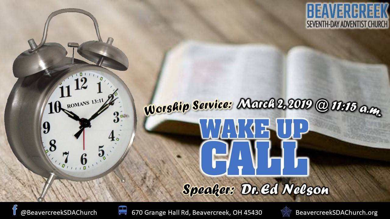 Wake Up Call – Dr. Ed Nelson