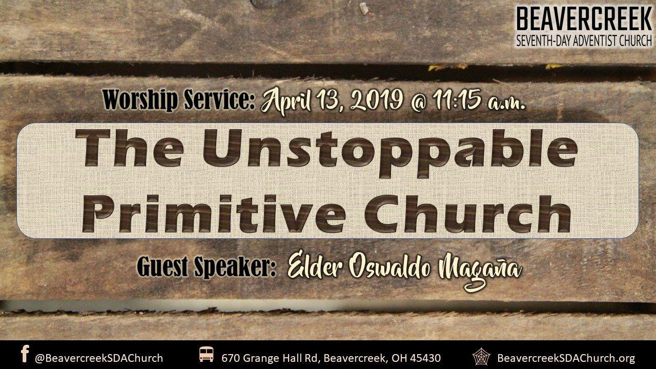 The Unstoppable Primitive Church