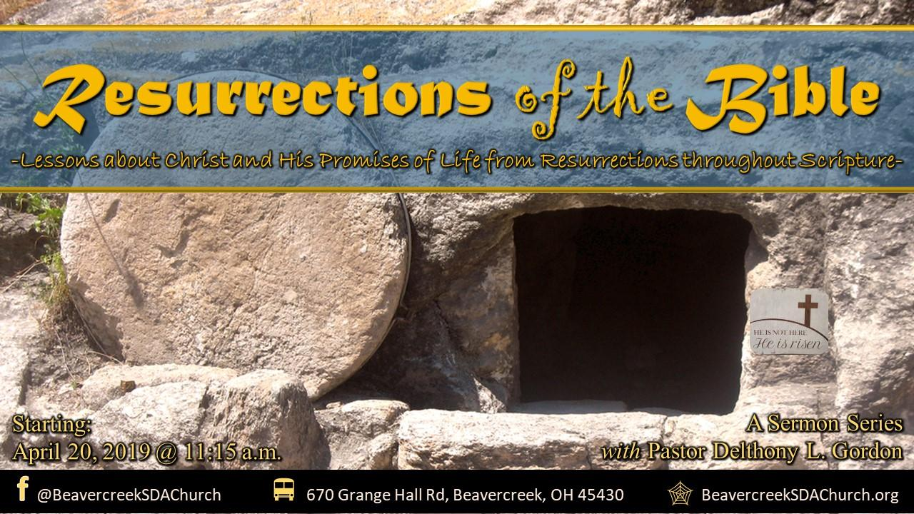 """Resurrections of the Bible Part 1 –  A """"Disputed"""" Resurrection"""