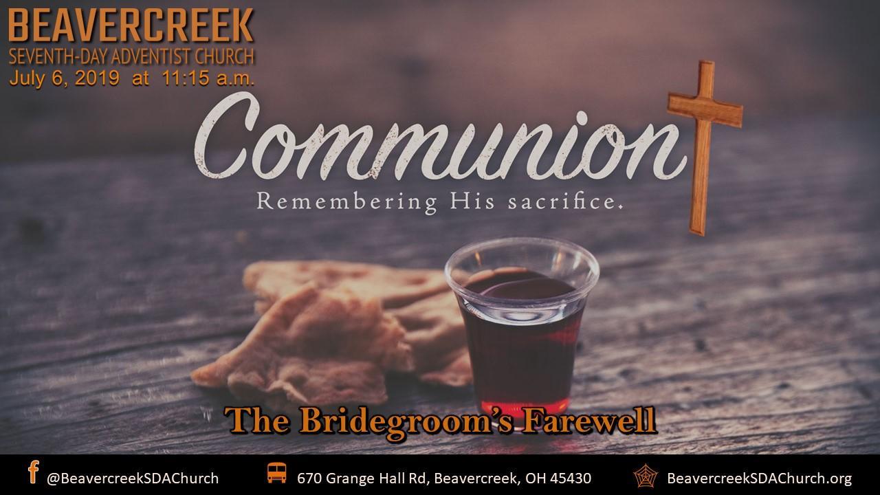 The Bridegroom's Farewell – Communion Service