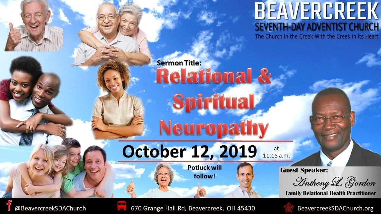 Relational and Spiritual Neuropathy – Elder Anthony Gordon