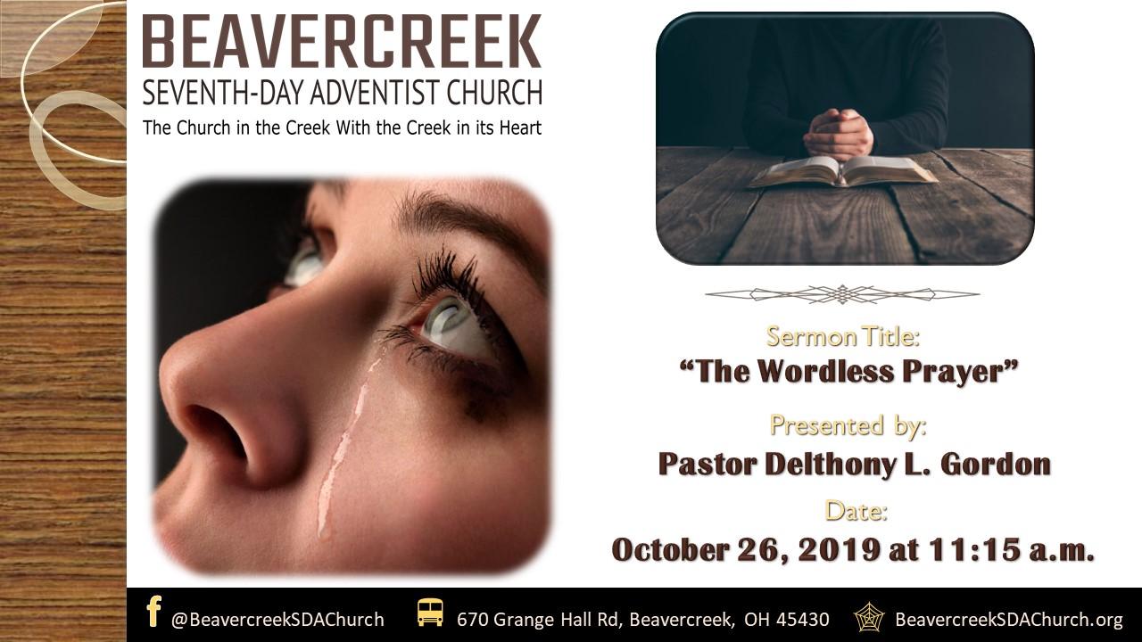 Lessons on Prayer Part 4: The Wordless Prayer