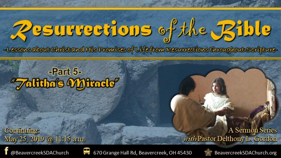 Resurrections of the Bible Part 5 – Talitha's Miracle