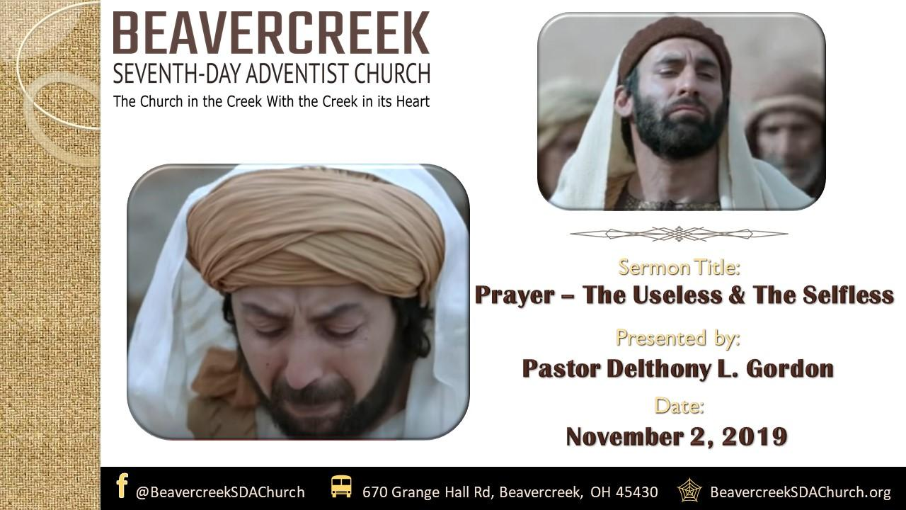 Prayer – The Useless and the Selfless