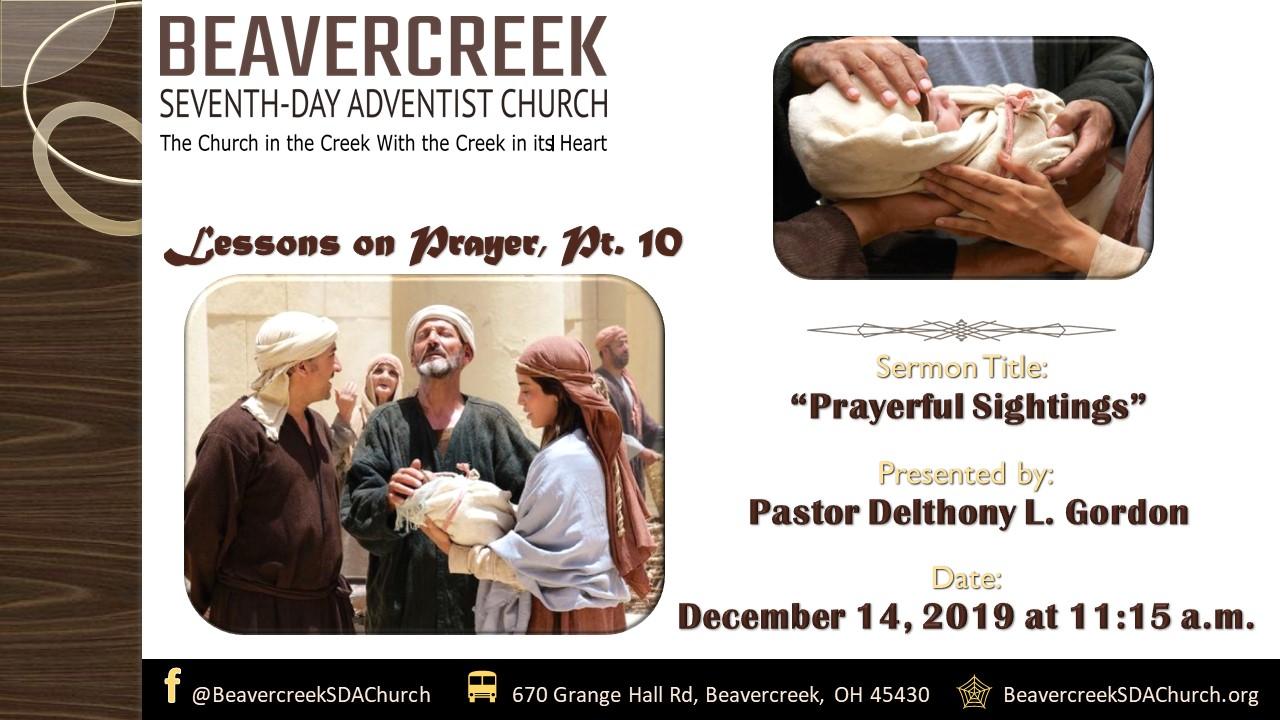 Lessons on Prayer Part 10: Prayerful Sightings