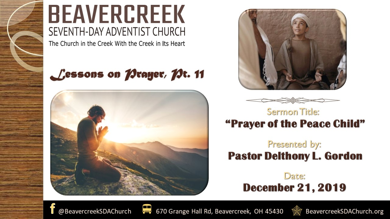 Lessons on Prayer Part 11: Prayer of the Peace Child