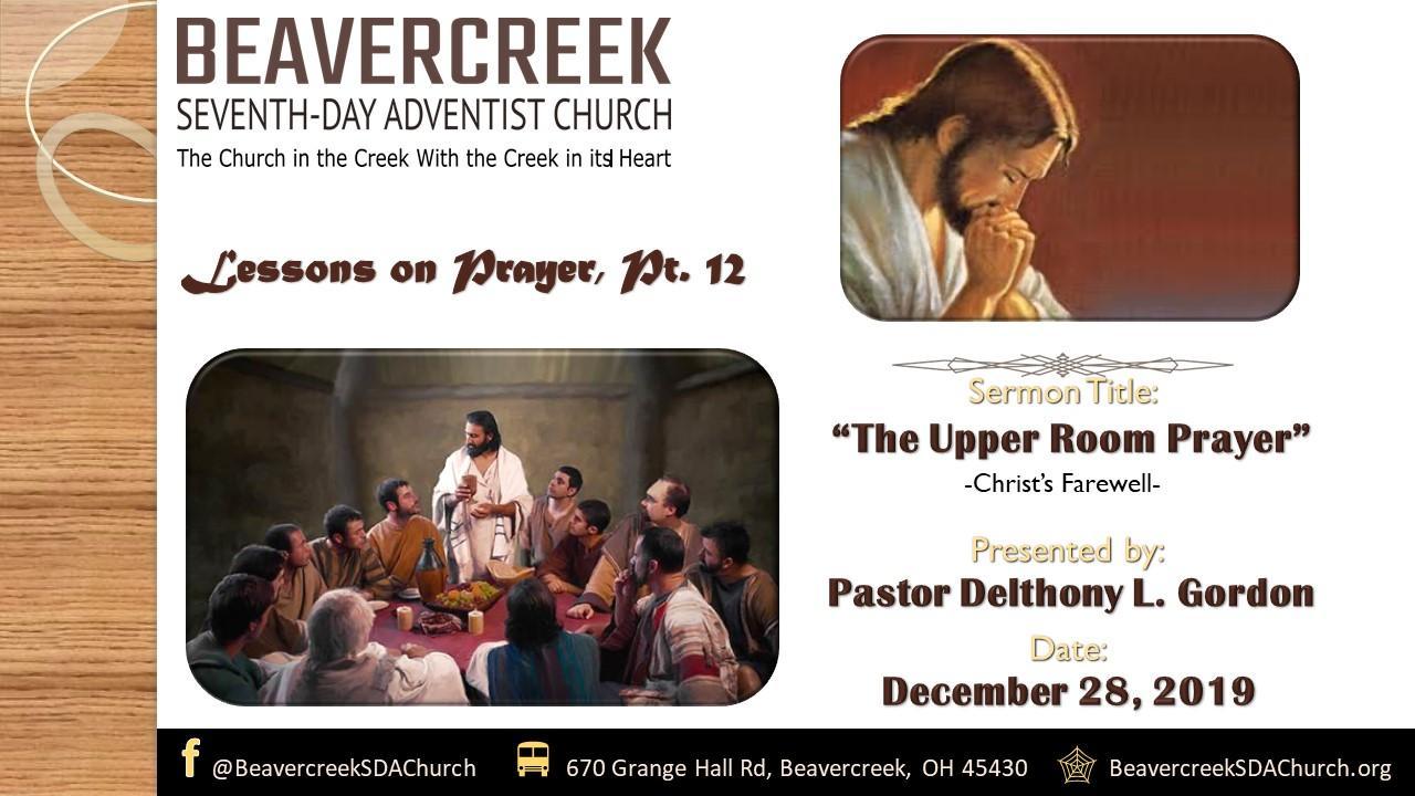 Lessons on Prayer Part 12 – The Upper Room Prayer