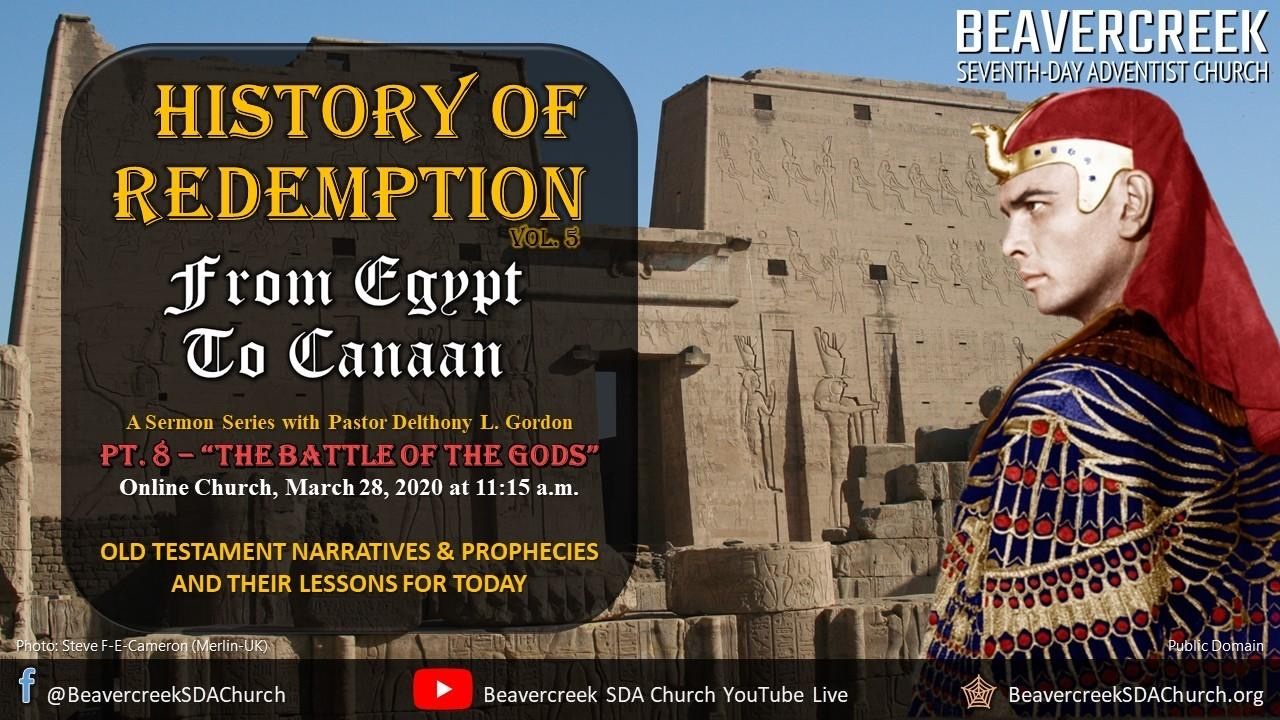 "Part 8 – ""The Battle of the God's"" – From Egypt to Canaan Series"
