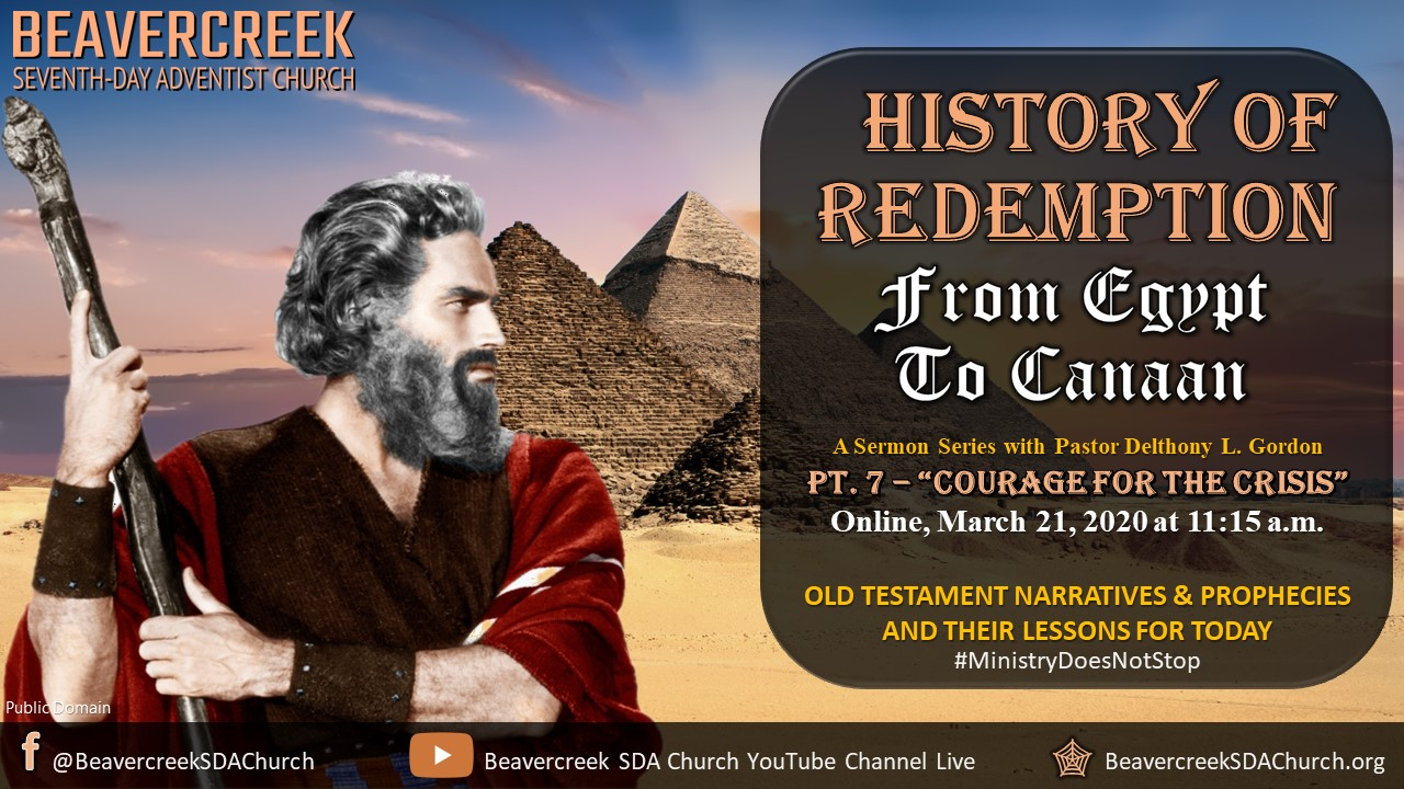 """Part 7 – """"Courage for the Crisis""""- From Egypt to Canaan Series"""