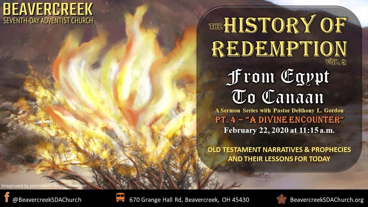 Part 4 – A Divine Encounter – From Egypt to Canaan Part Series