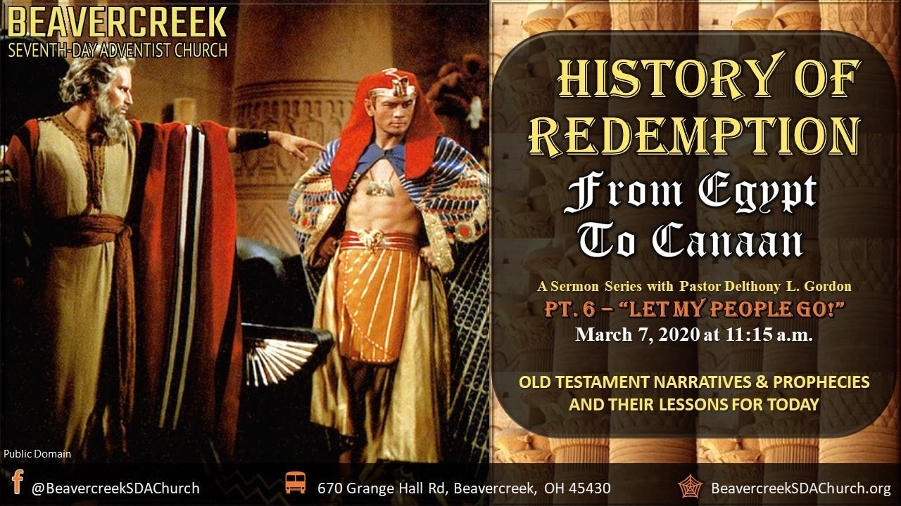 Part 6 – Let My People Go! – From Egypt to Canaan Series