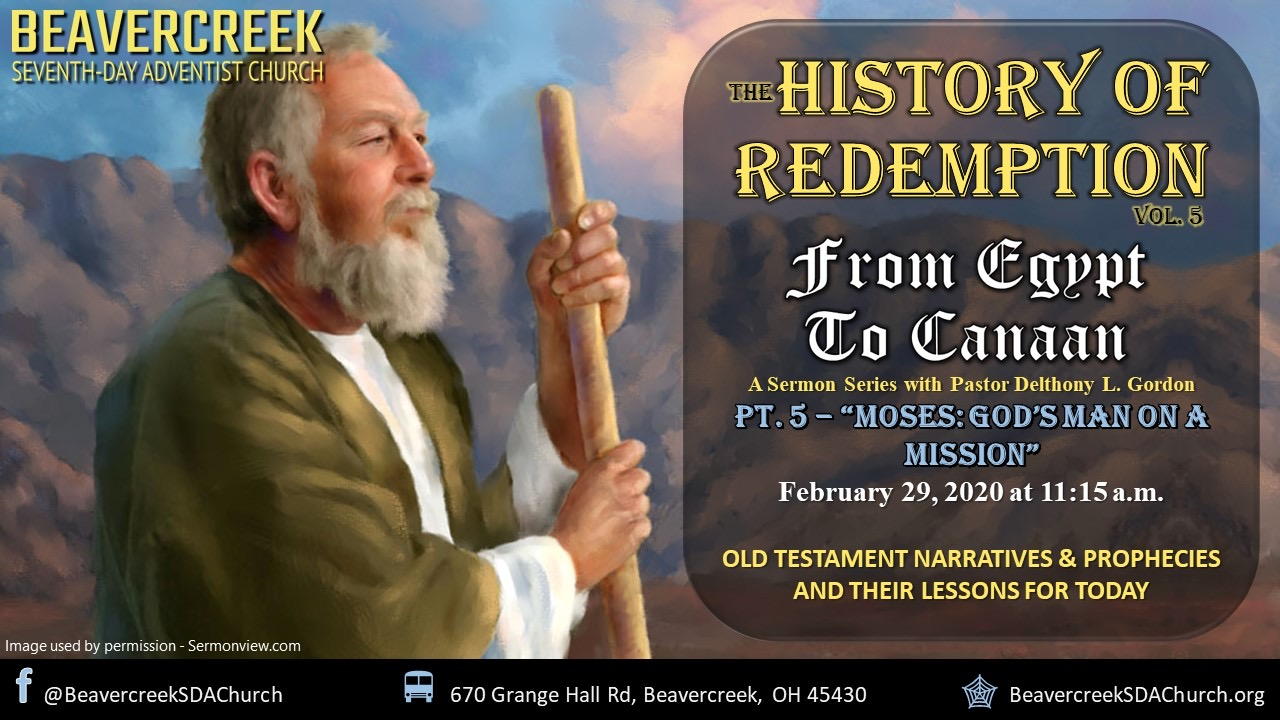 Part 5 – Moses: God's Man on a Mission – From Egypt to Canaan Series