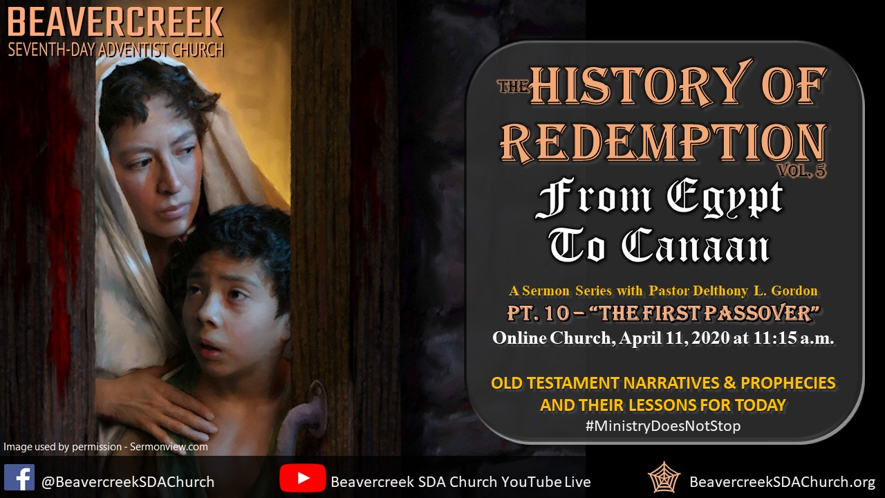 """Part 10 – """"The First Passover"""" – From Egypt to Canaan Series"""