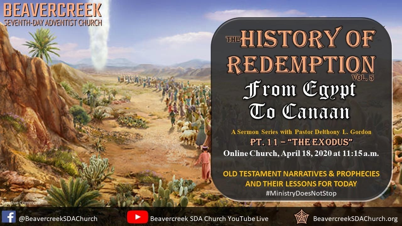 "Part 11 – ""The Exodus"" – From Egypt to Canaan Series"