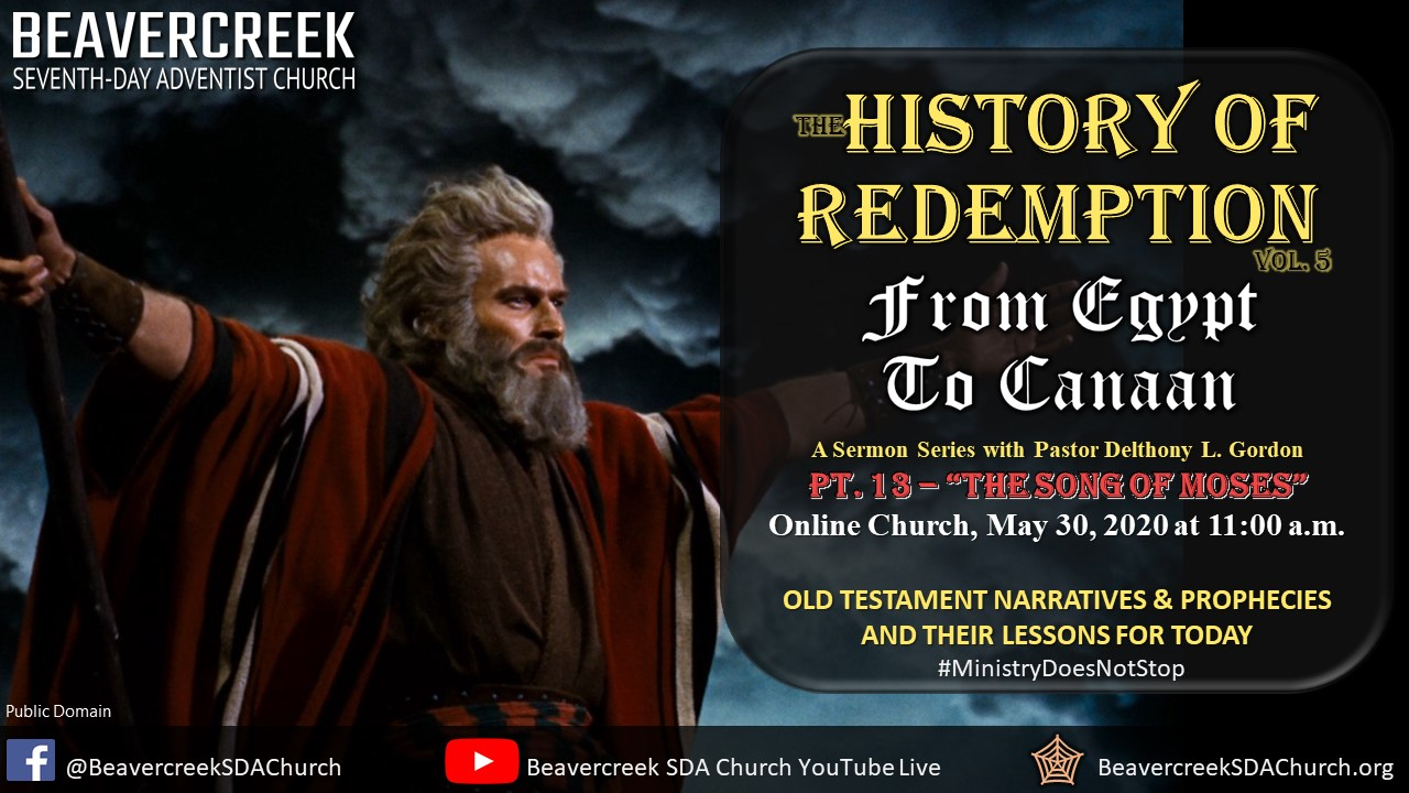 """Part 13 – """"The Song of Moses"""" – From Egypt to Canaan Series"""