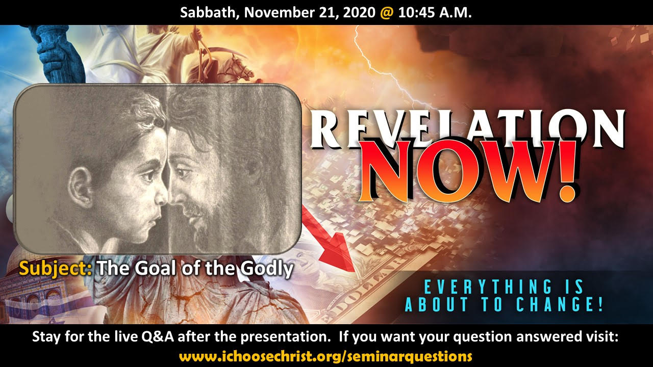 """Revelation Now! – Part 20, """"The Goal of the Godly"""""""