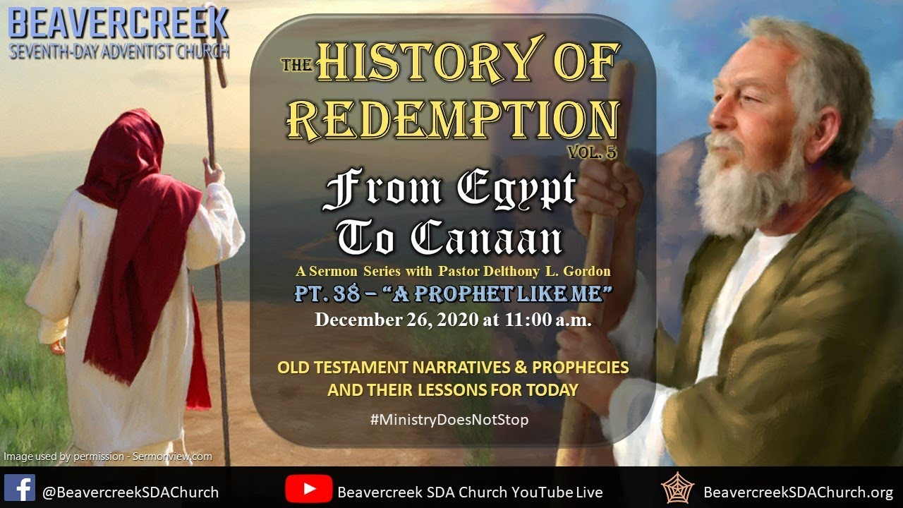 """Part 38 – """"A Prophet Like Me"""" – From Egypt to Canaan"""