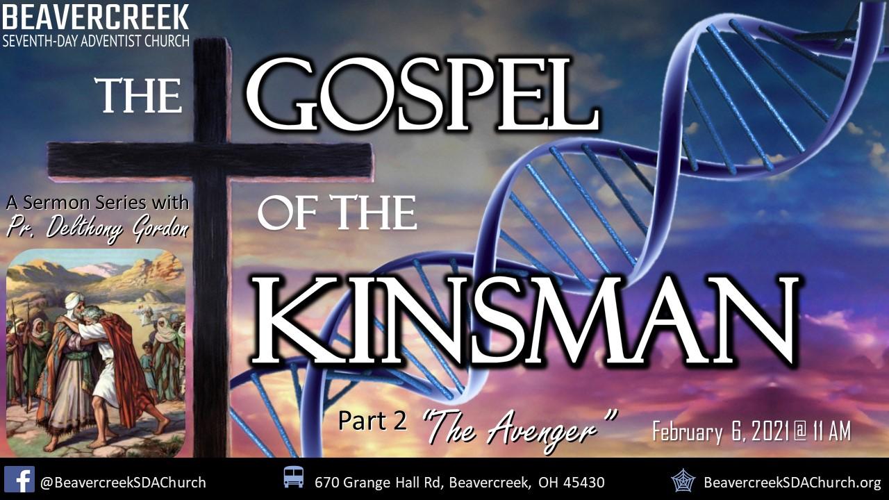 """Part 2 – """"The Avenger"""" – The Gospel of the Kinsman"""