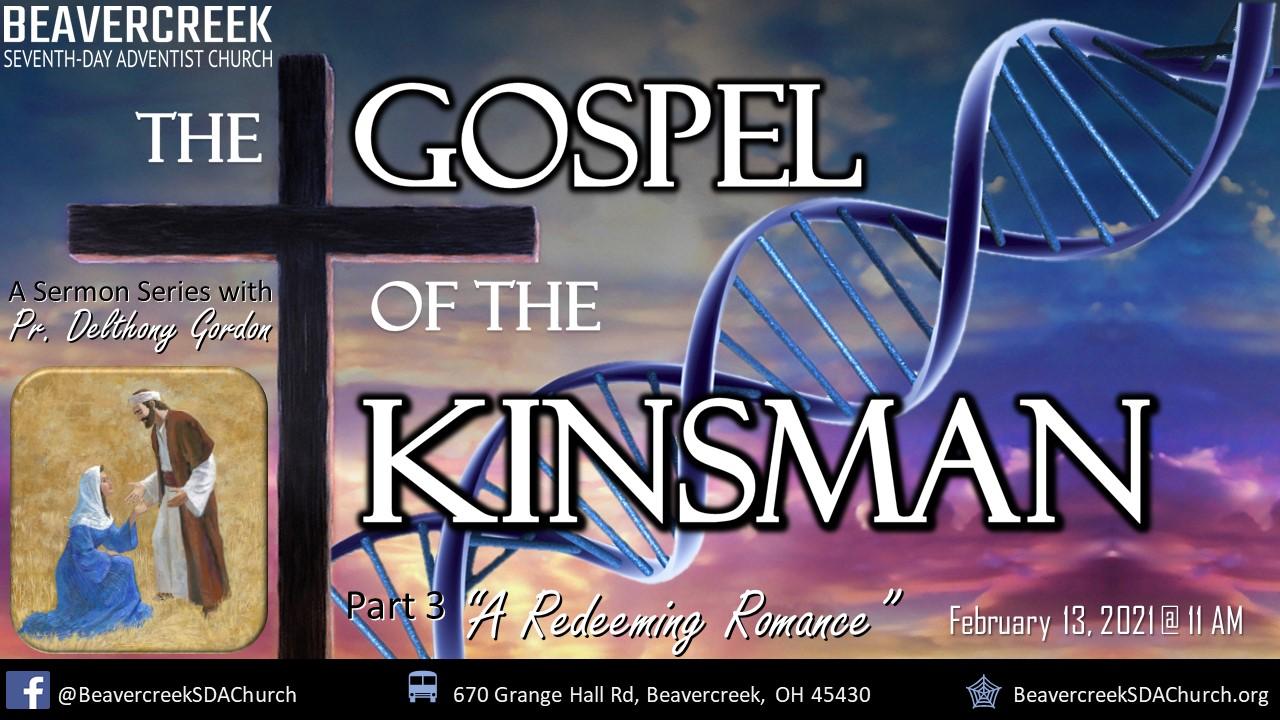 "Part 3 – ""A Redeeming Romance"" – The Gospel of the Kinsman"