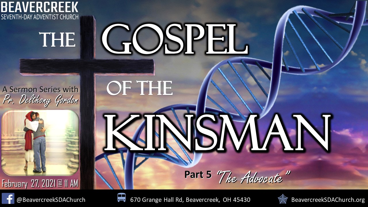 """Part 5 – """"The Advocate"""" – The Gospel of the Kinsman"""