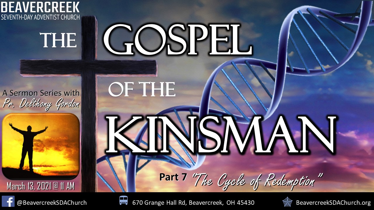 """Part 7 – """"The Cycle of Redemption"""" – The Gospel of the Kinsman"""