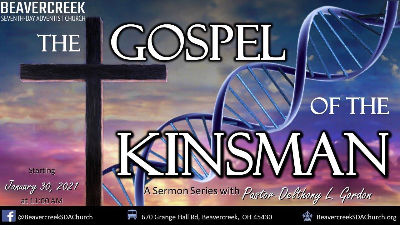 "Part 1 – ""Redemption's Assurance"" – The Gospel of the Kinsman"