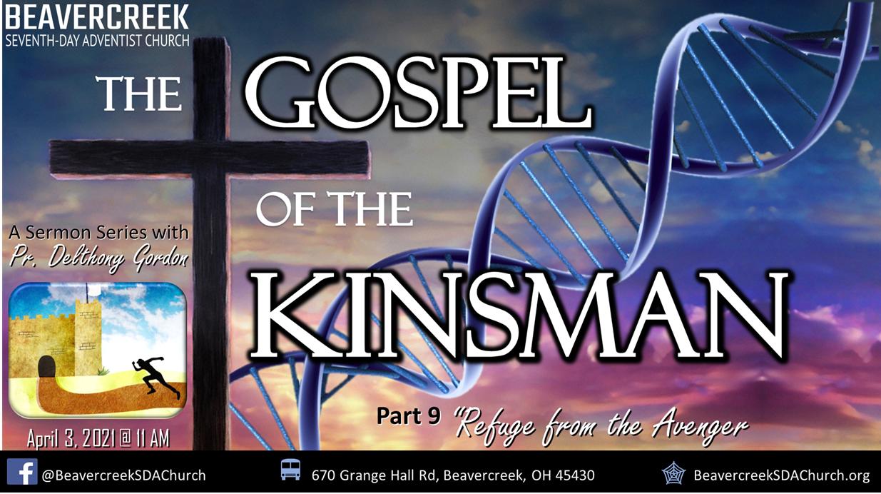 """Part 9 – """"Refuge from the Avenger"""" – The Gospel of the Kinsman"""